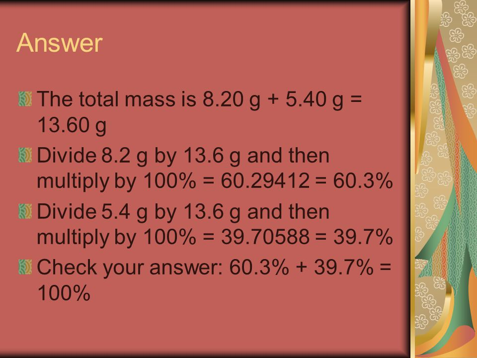 Answer The total mass is 8.20 g g = g