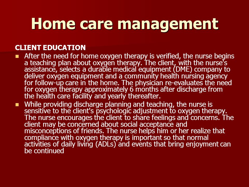 Home care management CLIENT EDUCATION