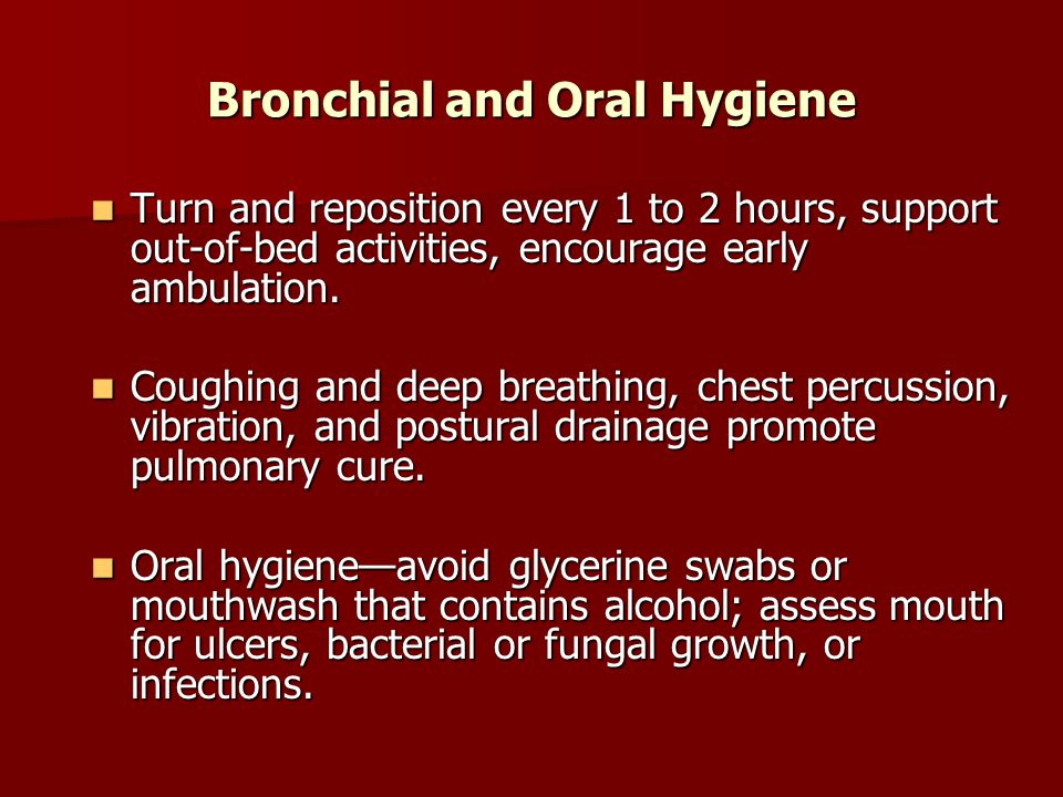 Bronchial and Oral Hygiene