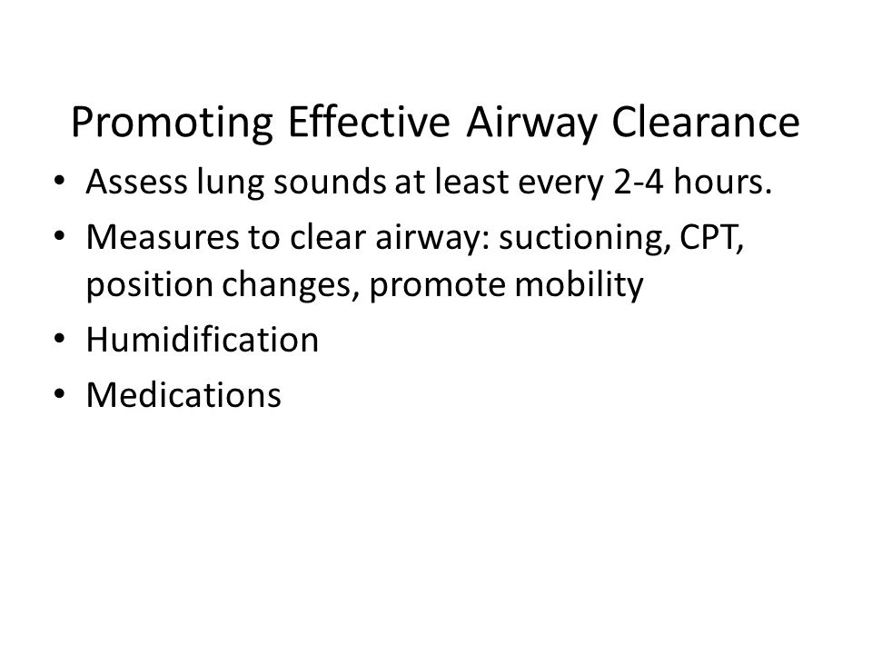 Promoting Effective Airway Clearance