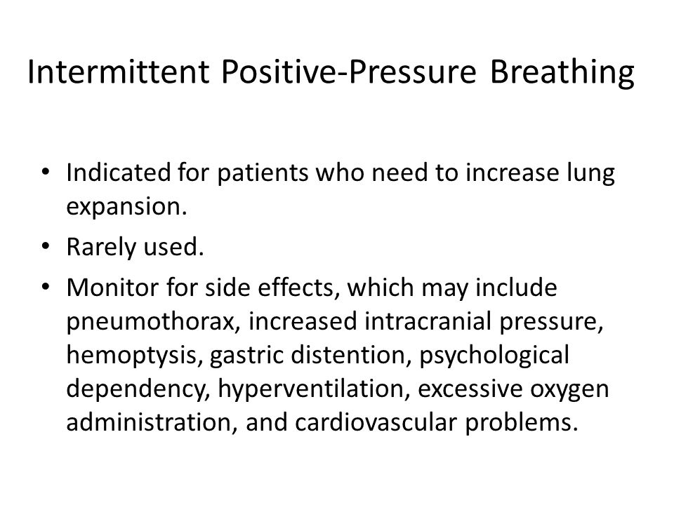 Intermittent Positive-Pressure Breathing