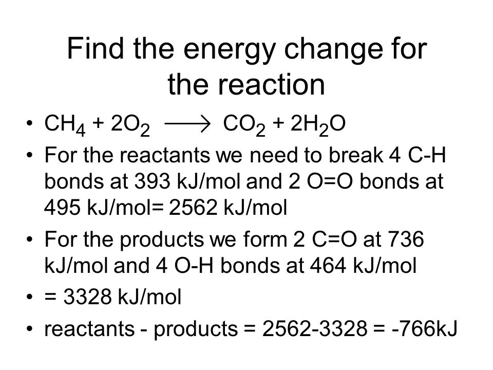 Find the energy change for the reaction