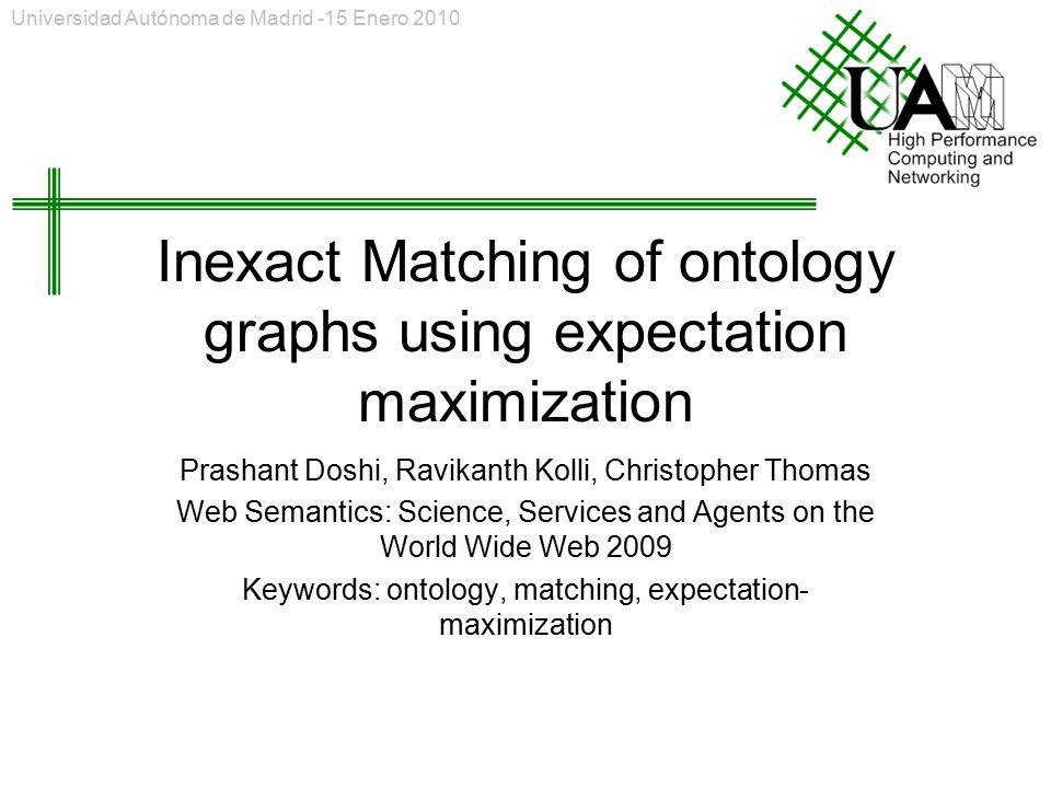 Inexact Matching of ontology graphs using expectation maximization