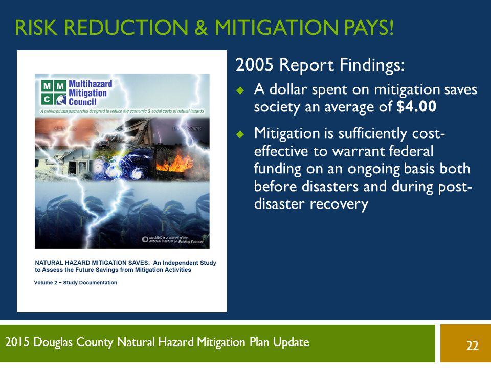 Risk Reduction & Mitigation Pays!