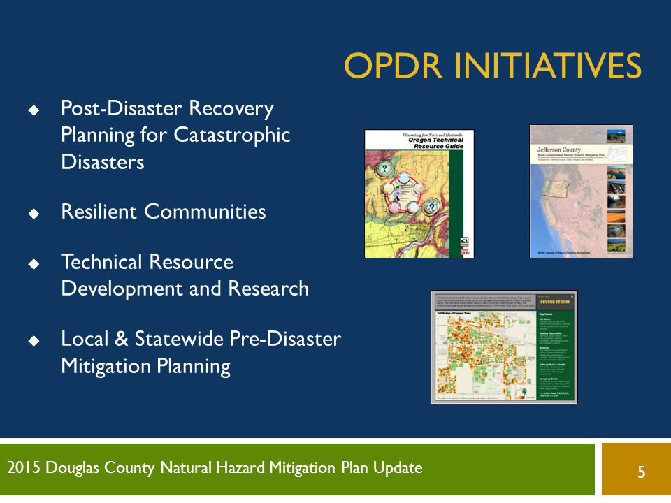 OPDR Initiatives Post-Disaster Recovery Planning for Catastrophic Disasters. Resilient Communities.
