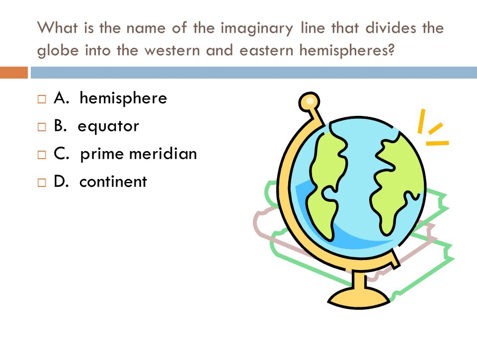 Test your knowledge of social studies material ppt video online a hemisphere b equator c prime meridian d continent sciox Choice Image