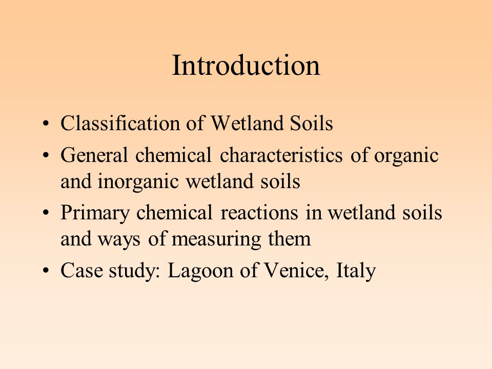 Formation chemistry and biology of wetland soils ppt for Introduction of soil