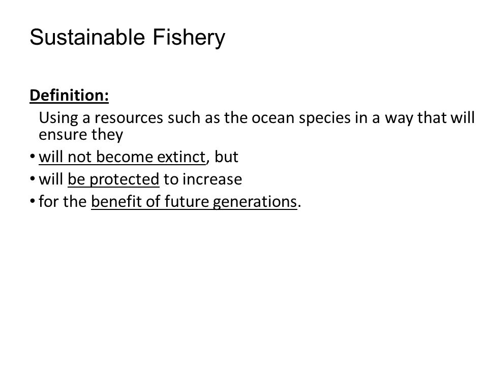 Unit 3 economic activity broken up in three sections ppt for Sustainable fishing definition