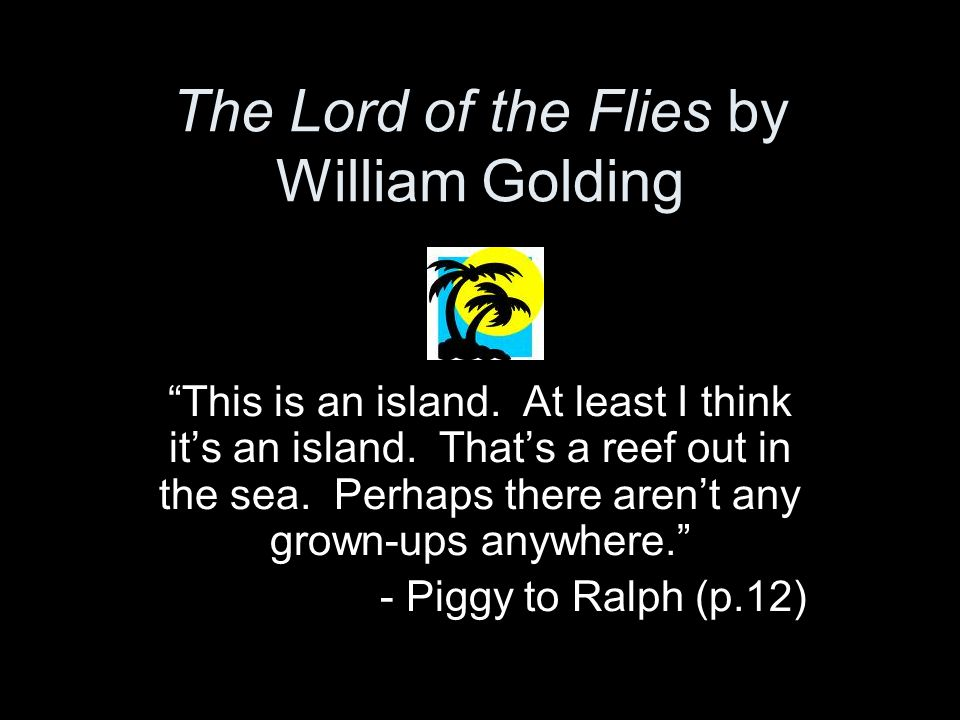 the lord of the flies by william golding ppt video online