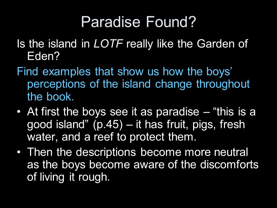 garden of eden as lord of the flies island Lord of the flies symbols from litcharts | the creators of sparknotes  all symbols the island the lord of the flies  it is like a garden of eden in which the .