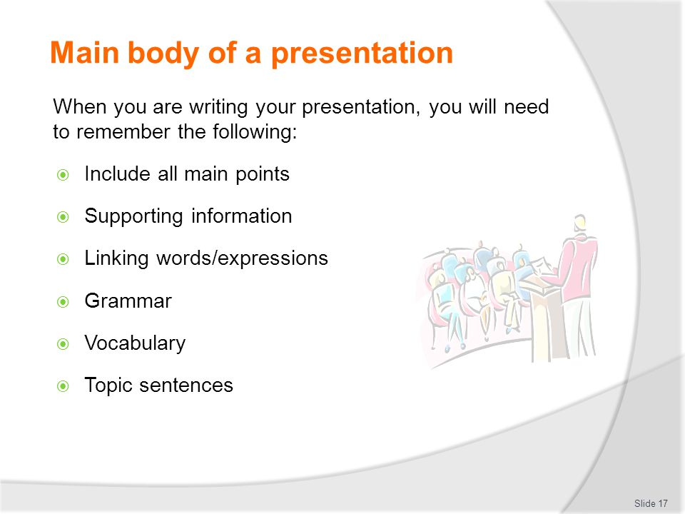 Choosing information to include in an oral presentation