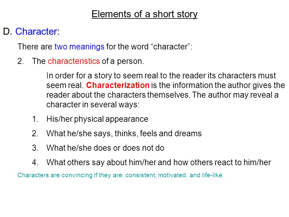 character short story The writer of a character analysis reads the short story for evidence about a character that will assist in a better  how to write a character analysis.