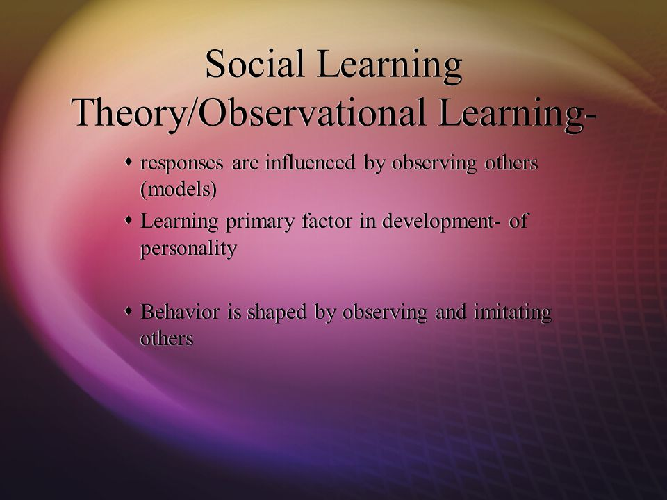 Social Learning Theory/Observational Learning-