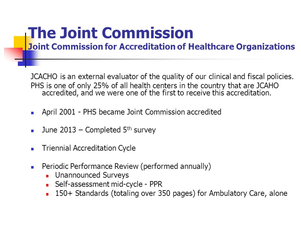 The Joint Commission Joint Commission for Accreditation of Healthcare Organizations