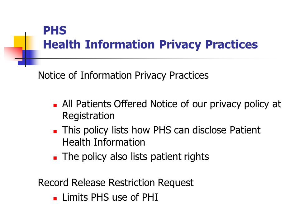 PHS Health Information Privacy Practices