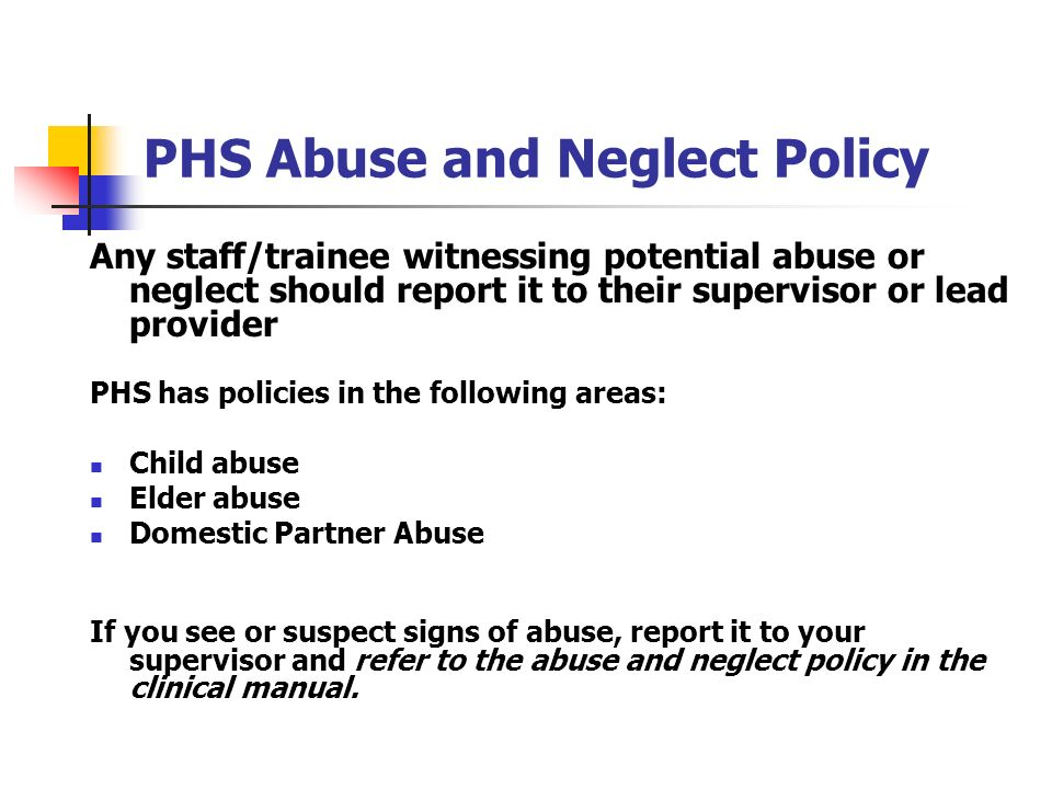 PHS Abuse and Neglect Policy
