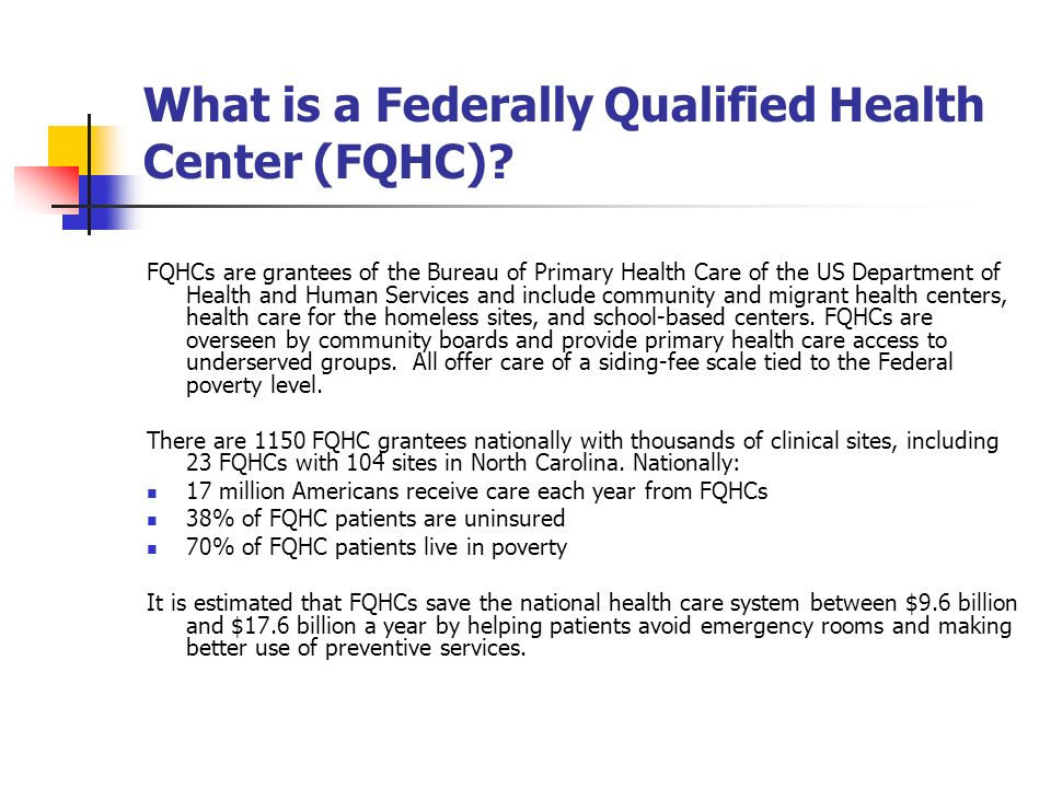 What is a Federally Qualified Health Center (FQHC)