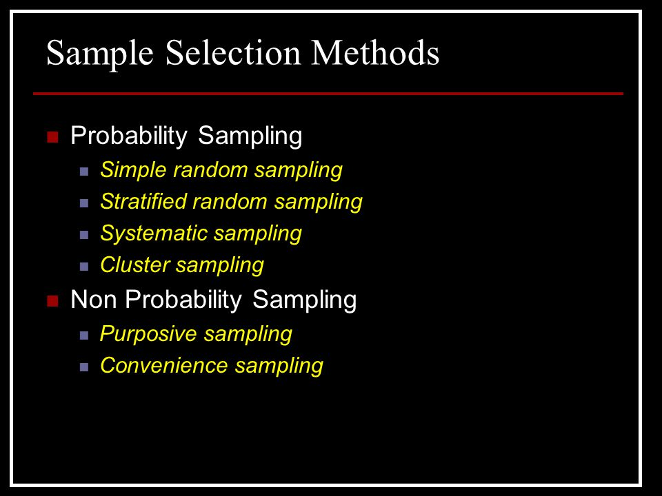 Sample Selection Methods