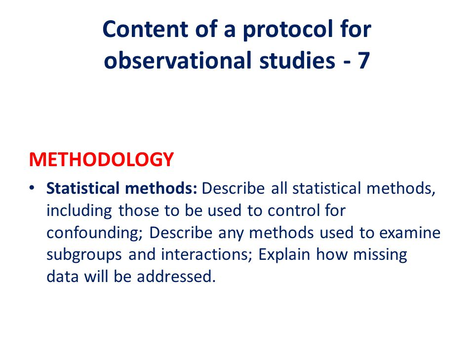 Content of a protocol for observational studies - 7