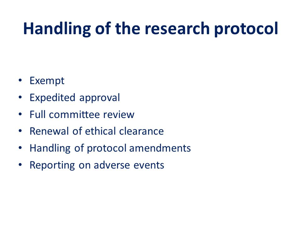 Handling of the research protocol