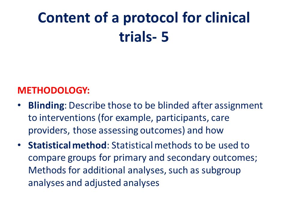 Content of a protocol for clinical trials- 5
