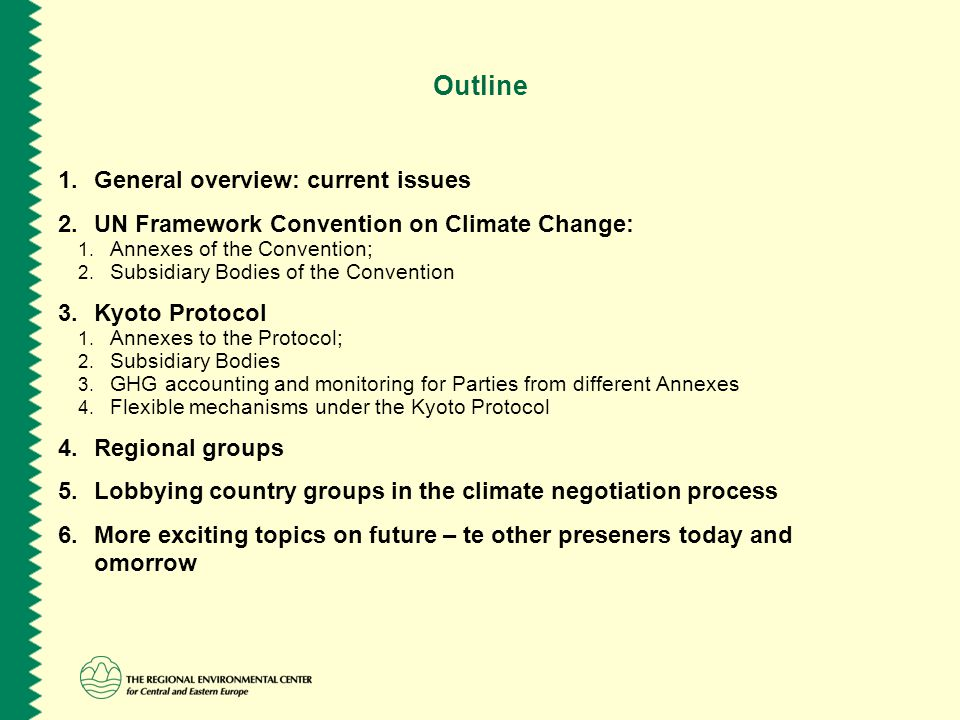 unfccc and kyoto protocol key issues ppt 2 outline