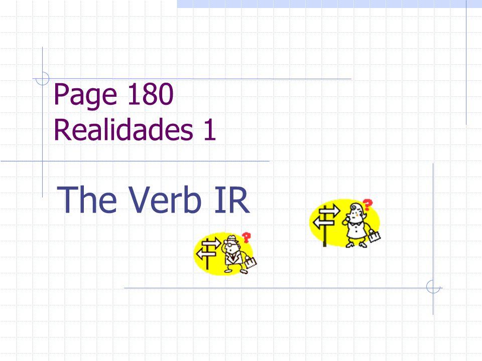 Page 180 Realidades 1 The Verb IR