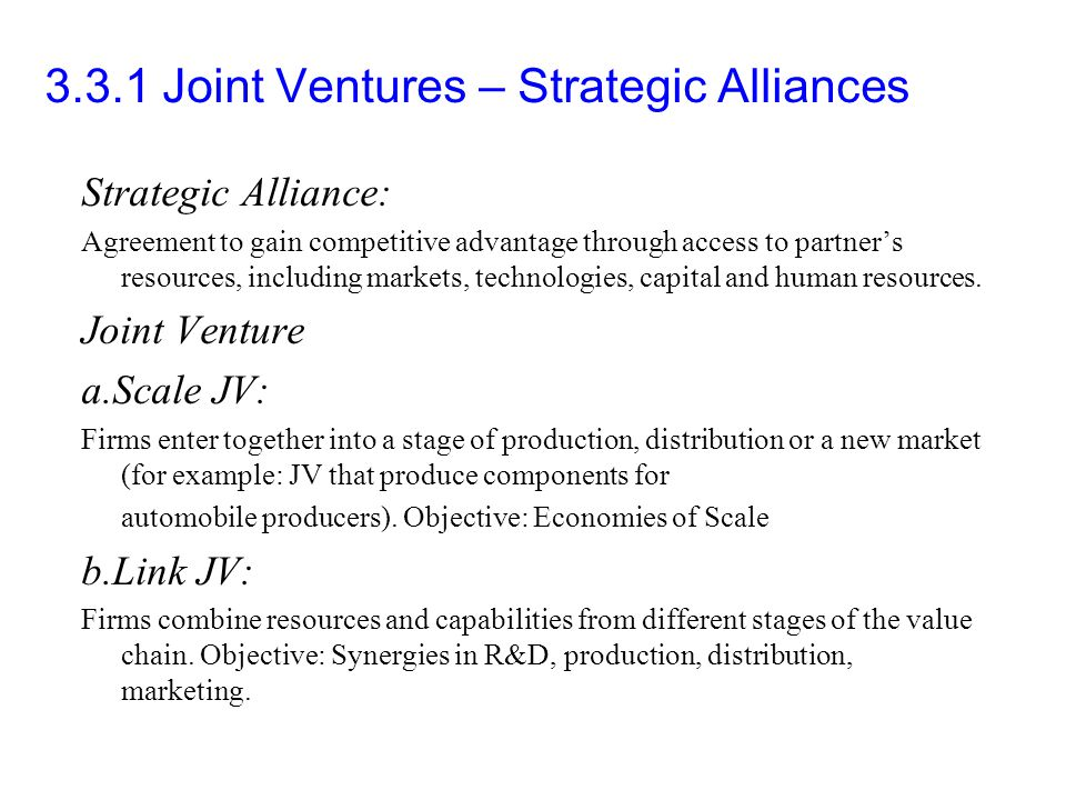 joint ventures and competitive strategy Joint ventures and strategic alliances can be an effective way to fund  and use  rights, competitive landscape, and termination rights, among others, are.