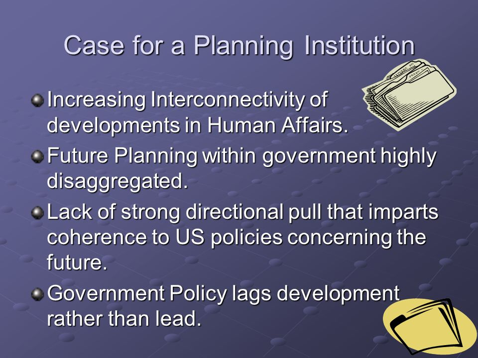Case for a Planning Institution