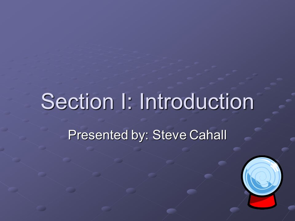 Section I: Introduction