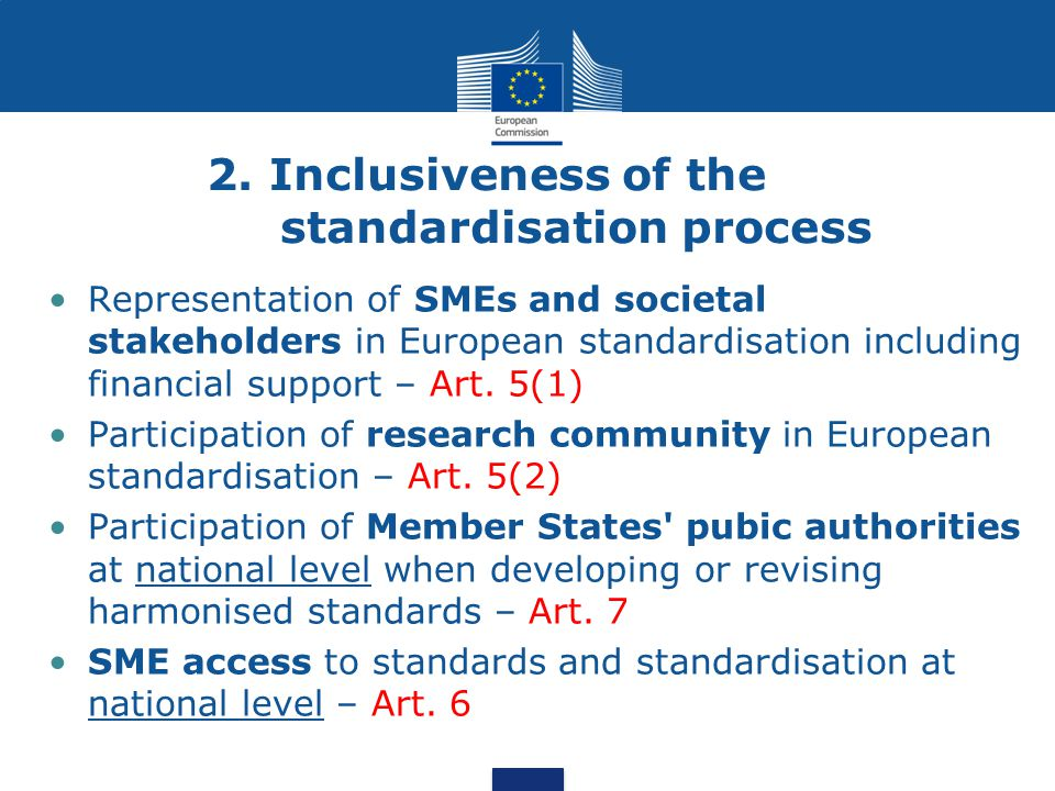 2. Inclusiveness of the standardisation process