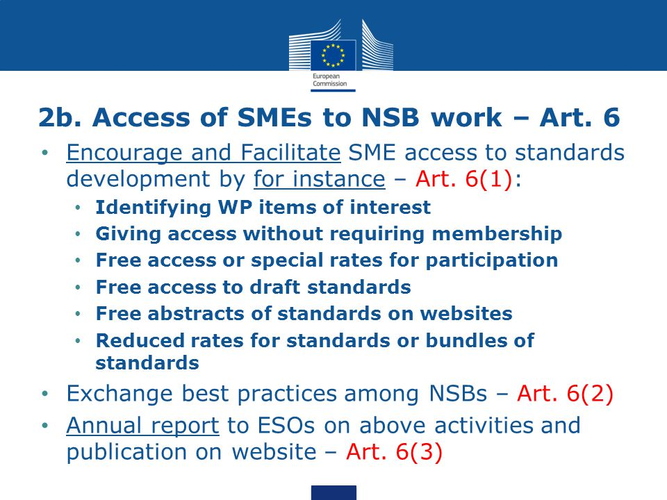2b. Access of SMEs to NSB work – Art. 6