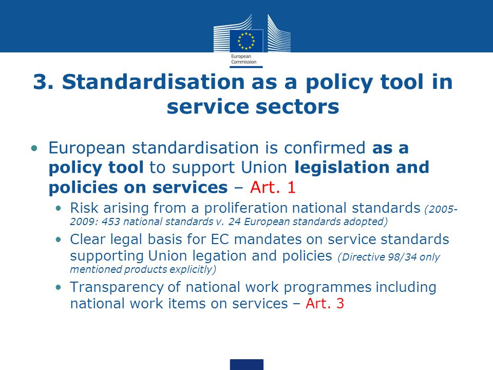 3. Standardisation as a policy tool in service sectors