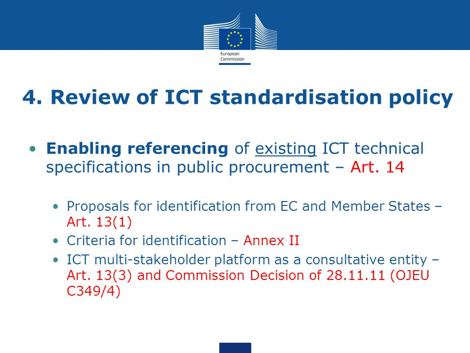 4. Review of ICT standardisation policy