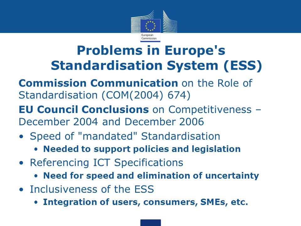 Problems in Europe s Standardisation System (ESS)