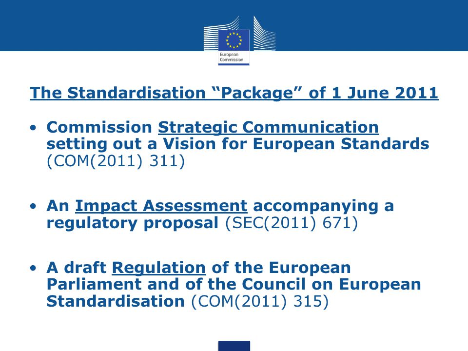 The Standardisation Package of 1 June 2011
