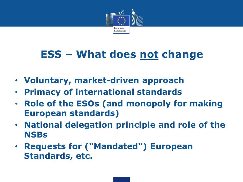 ESS – What does not change