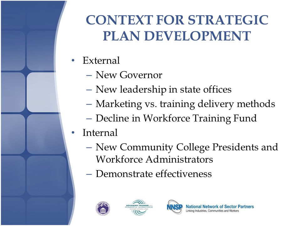 CONTEXT FOR STRATEGIC PLAN DEVELOPMENT