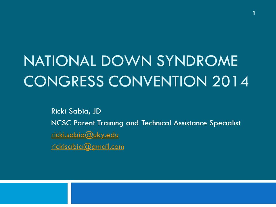 National Down Syndrome Congress Convention ppt download