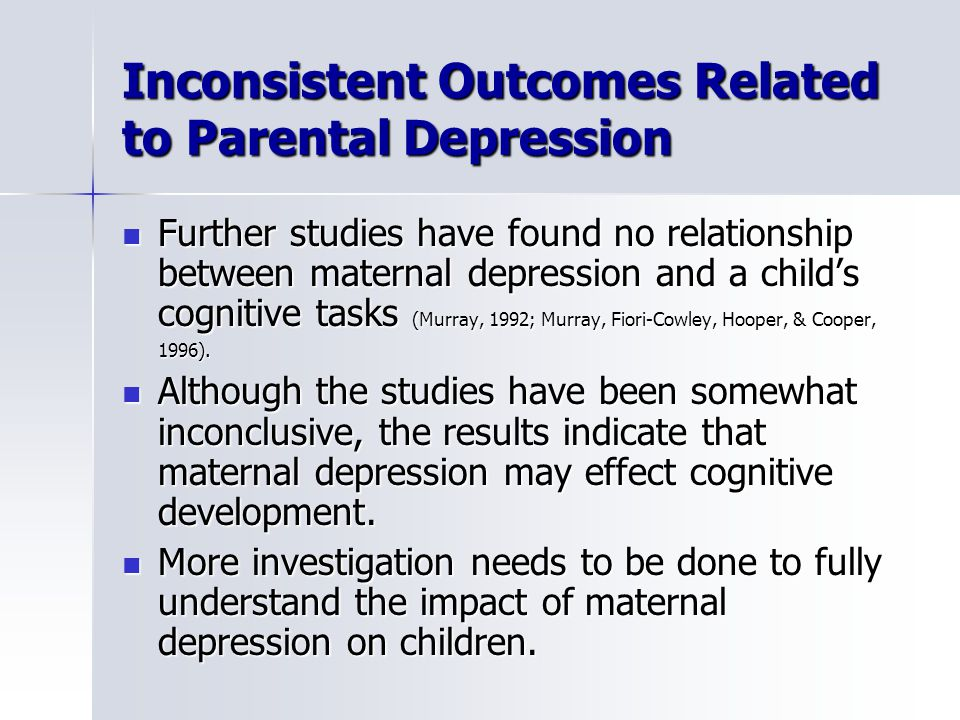 a study of the relation between childrens developmental stage and maternal depression Journal of reproductive and infant psychology mother–child relationship a pilot study relationship between maternal postpartum depression.