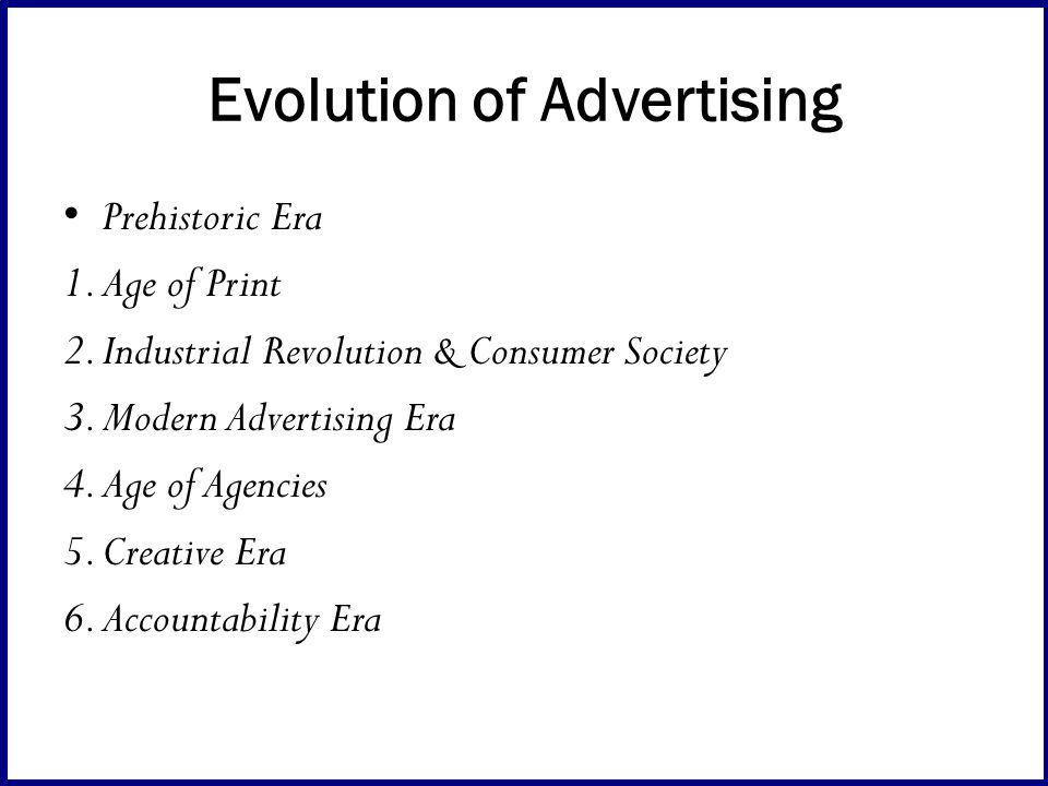 the development of modern advertising While advertising generated modern anxieties about its social and ethical  development in advertising styles has been the shift from attempting to market mass-.