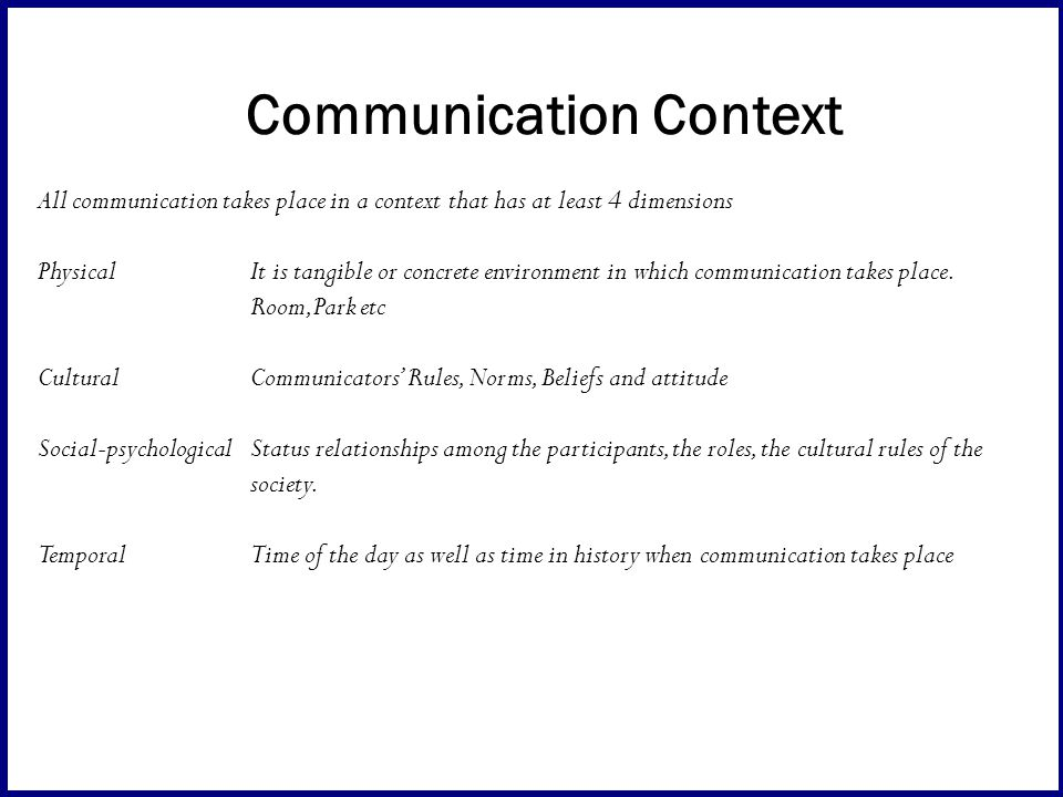 context and communication High/low context communication: the malaysian malay style  context culture,  high-context communication involves emotions and close relationships while low.