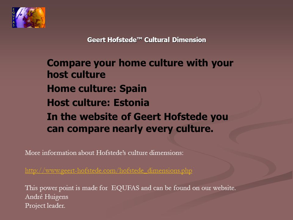 geert hofstedes cultural dimensions theory Revisiting hofstede's dimensions: the framework for most of this research can be attributed to geert hofstede cultural convergence theory is an extension of.