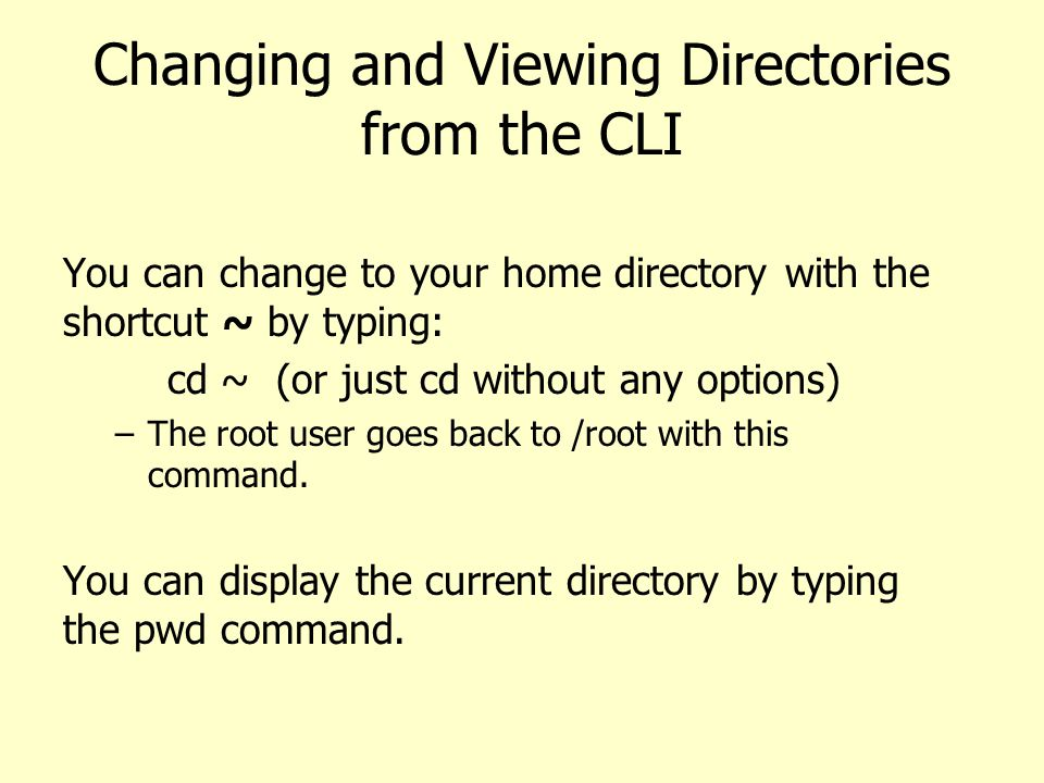Changing and Viewing Directories from the CLI