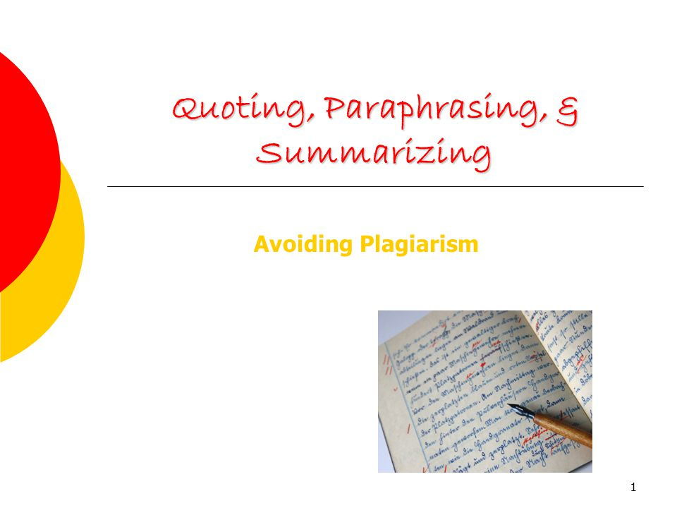 quoting paraphrasing and summarizing Paraphrasing means expressing an author's ideas in your own words, through changing both the language and the sentence structure paraphrasing is not easy in particular, it is impossible to paraphrase something you do not really understand.