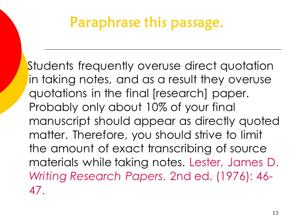 paraphrasing in research paper Paraphrasing & summarizing a legitimate paraphrase: in research papers students the amount of quoted material in a research paper.