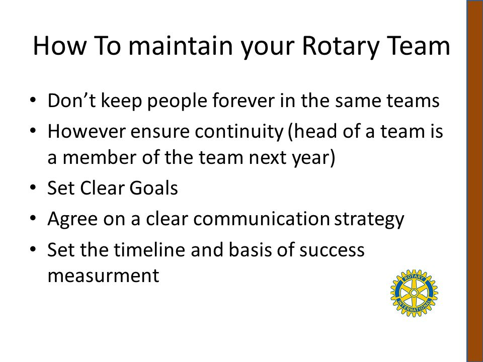 How To maintain your Rotary Team