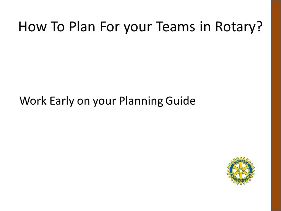 How To Plan For your Teams in Rotary