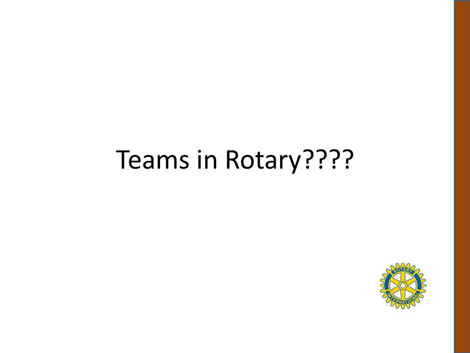 Teams in Rotary