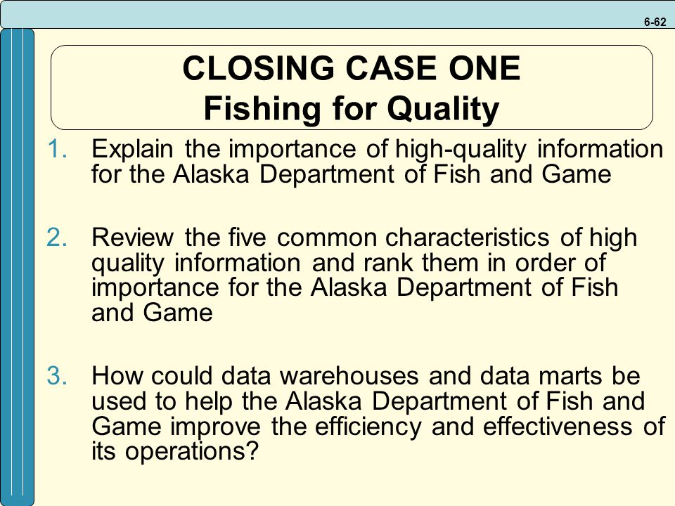 CLOSING CASE ONE Fishing for Quality
